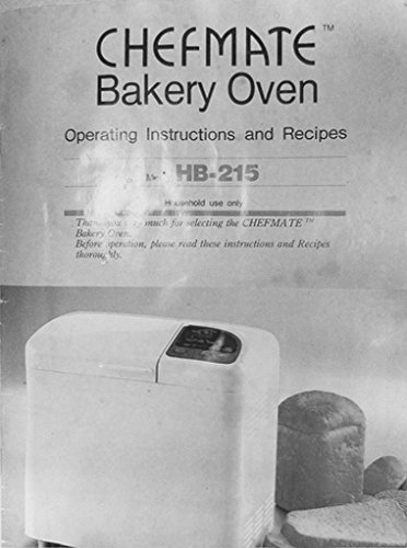 Chefmate Bread Machine Maker Instruction Manual Amp Recipes